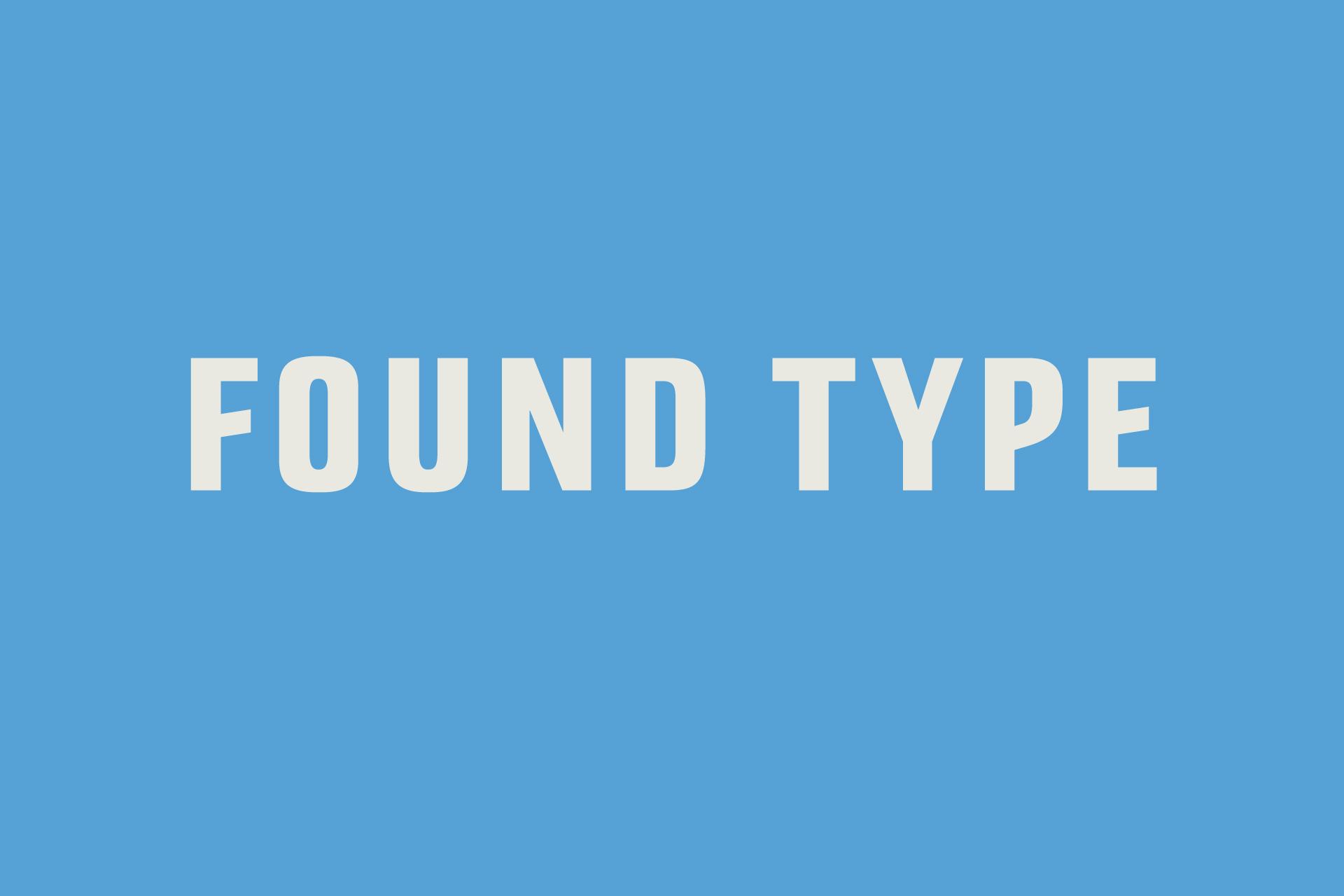 Found Type